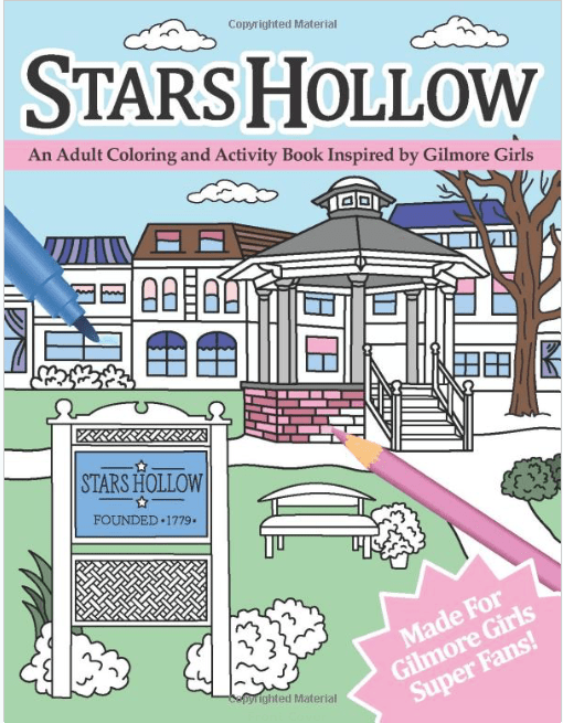 Stars Hollow Adult Coloring Book and Activity Book via Amazon for $10.99. Features hand-drawn coloring pages inspired by Gilmore Girls.