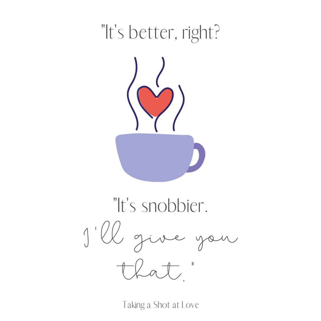 Funny quote about pour over coffee. Quote appeared in Taking a Shot at Love which premiered on Hallmark Channel in January 2021.