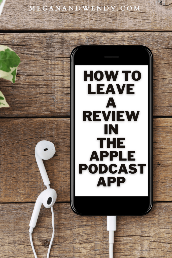 How to Review a Podcast in the Apple Podcast App