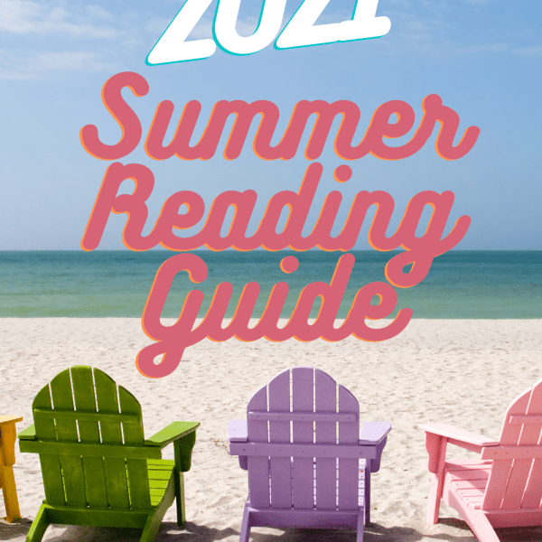 2021 Summer Reading Guide - Check out this list of 15 books to read this summer. The list includes romance, YA, thrillers, memoirs and even a workbook! Read these books on an airplane, by the pool, on a beach, or just on. your couch in the air conditioning.
