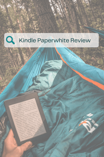 Kindle Paperwhite Review - A real review from a real reader - everything we love about the Kindle Paperwhite