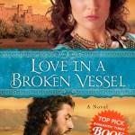 Book Review: Love in a Broken Vessel by Mesu Andrews