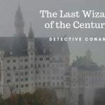 【ネタバレ感想】名探偵コナン「世紀末の魔術師」はキッド初登場の名作!ロシアの歴史を絡めた世界観が素敵すぎる