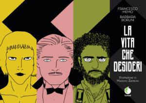 Autori: Barbara Borlini (disegni) e Francesco Memo (storia)