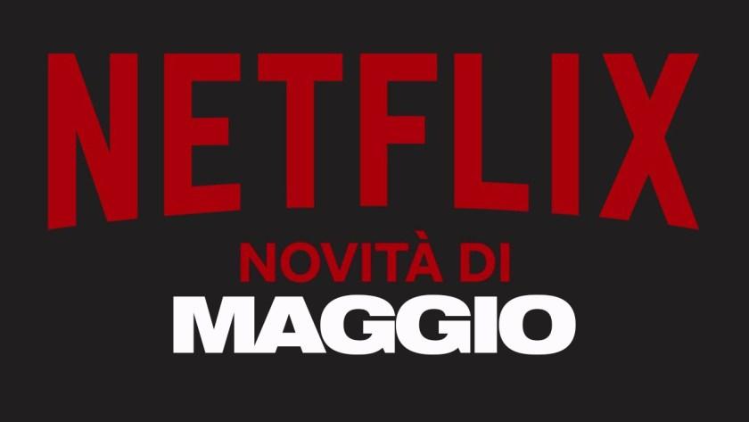 NETFLIX MAGGIO 2019