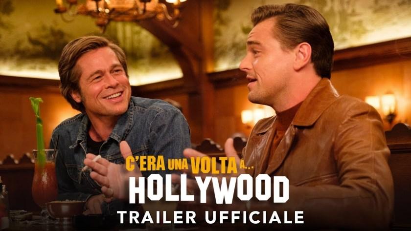 Cera una volta...a Hollywood Nuovo trailer ufficiale