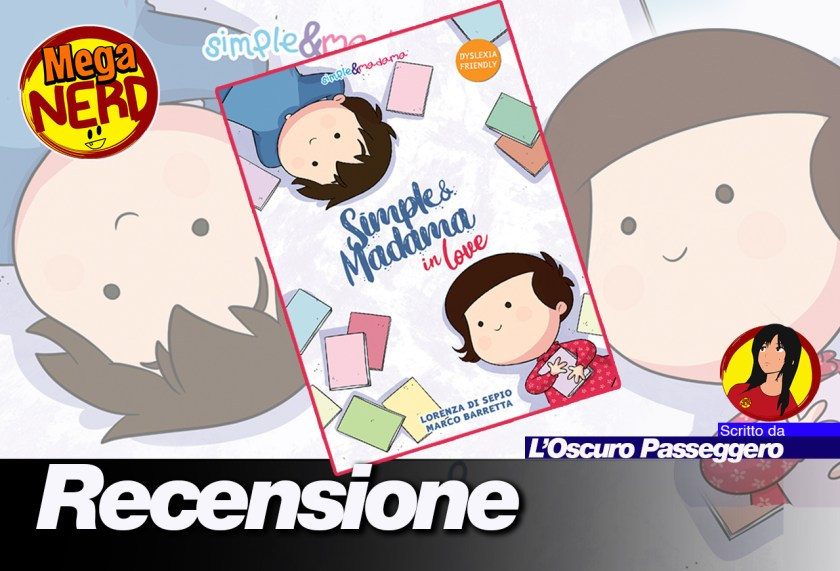recensione simple & madama in love