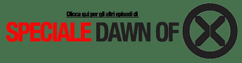 clicca qui per altri episodi speciale dawn of x
