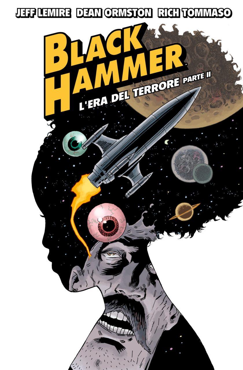 Black Hammer vol. 4 - L'era del terrore parte II
