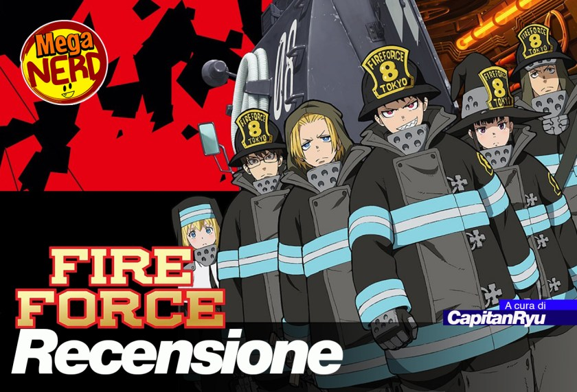 recensione fire force