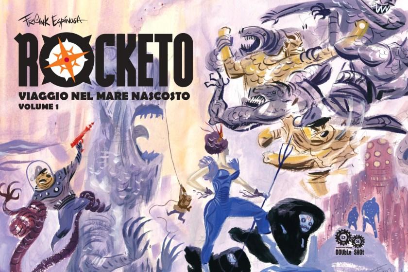Rocketo - Viaggio nel Mare Nascosto