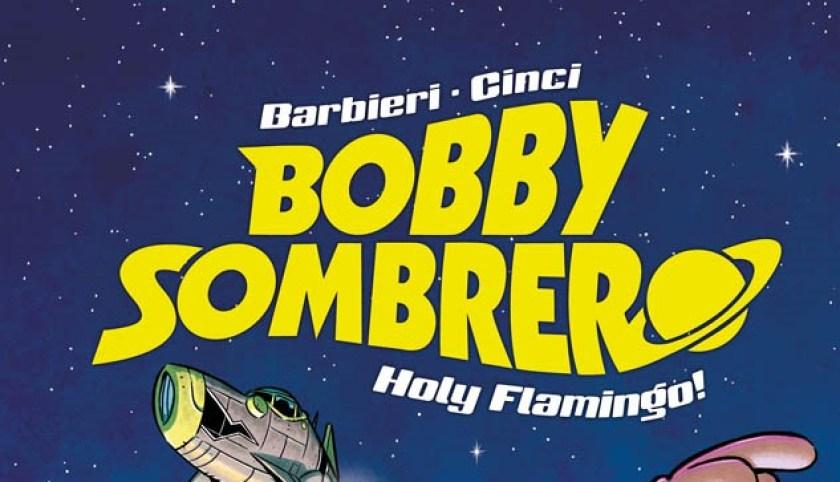 Panini Comics Bobby Sombrero