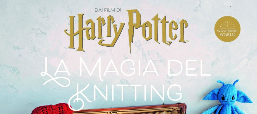 Harry Potter e la magia del knitting