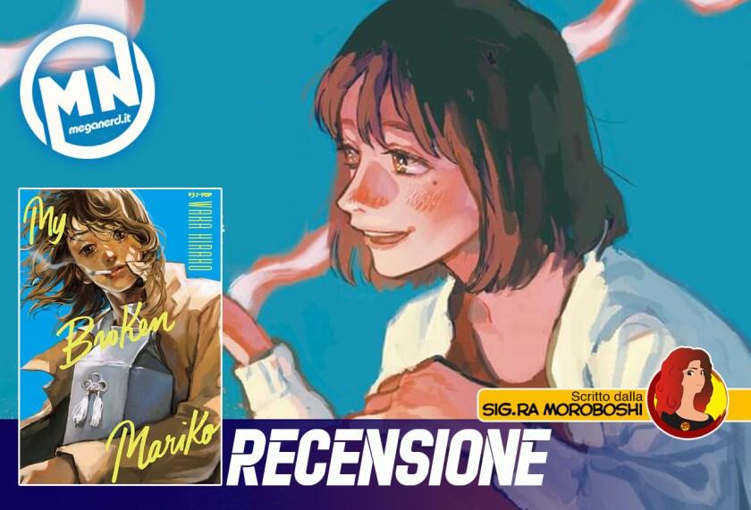 recensione my broken mariko