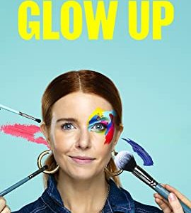 Glow Up: Britain's Next Make-Up Star – TV Programs (2019-2020)_5f3c0a5662015.jpeg