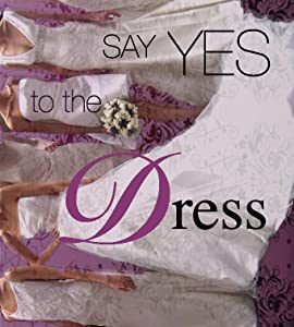 Say Yes to the Dress – TV Programs (2007-2020)_5f4152f7bf84b.jpeg
