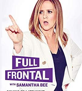 Full Frontal with Samantha Bee – TV Programs (2016-2020)_5f678d8c42747.jpeg