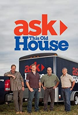 Ask This Old House – TV Programs (2002-2020)_5fa8270331b0c.jpeg