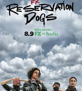"""Reservation Dogs – TV Series (2021)  – Also known as """"Псяри резервації""""_612c7001a1aa8.jpeg"""