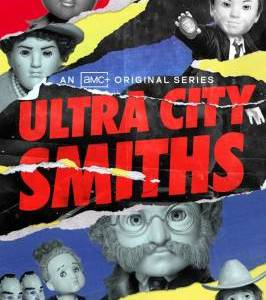"""Ultra City Smiths – TV Series (2021)  – Also known as """"Смиты из Ультра-Сити""""_6116066c5e85a.jpeg"""