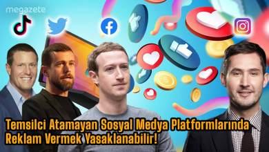 Photo of Sosyal Medyada Reklam Vermek Yasaklanabilir!  2021