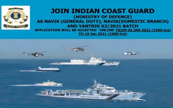 Indian Coast Guard Recruitment 2021: 350 Vacancies for Navik (GD/DB) and Yantrik under 01/2022, Apply Online