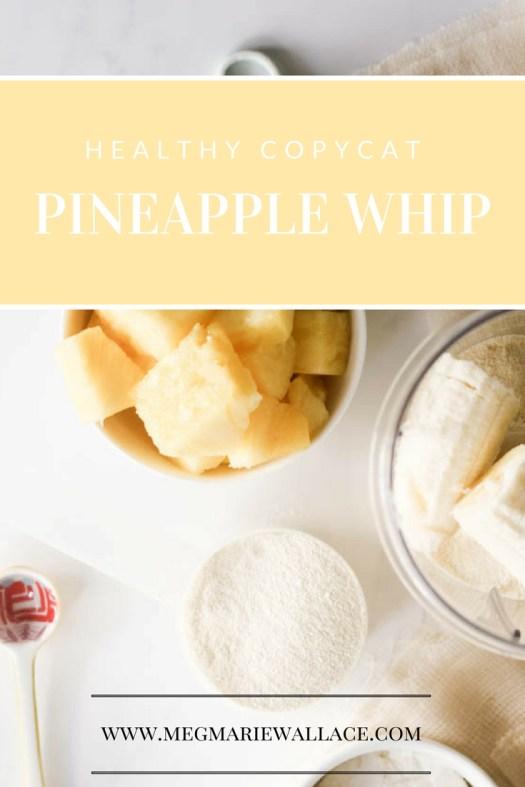 copycat pineapple whip; meg marie wallace