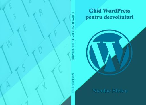 Ghid WordPress pentru dezvoltatori