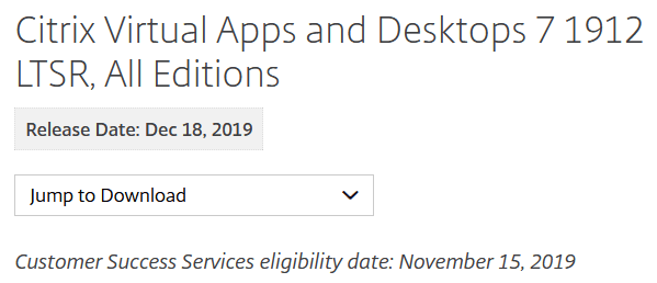 New Citrix Software as of December 2019: CVAD 1912 (LTSR), WEM 1912 and Workspace app 1911