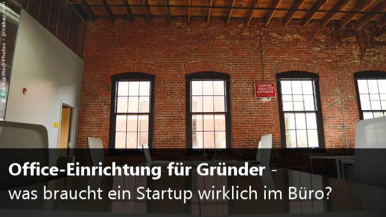 Office einrichtung was braucht ein startup wirklich im b ro for Office einrichtung