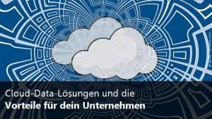 Cloud-Data-Lösungen