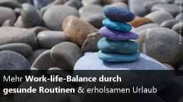 Work-life-Balance Selbstständigkeit