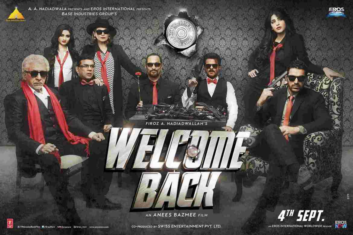 Welcome Back Movie Poster Nana Patekar John Abraham Anil Kapoor Shruti Hassan