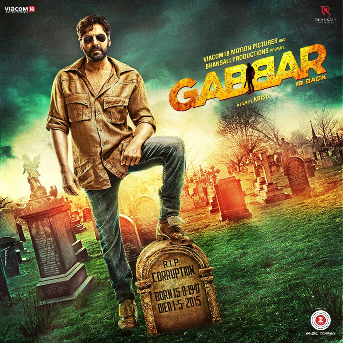 Gabbar is Back Movie Dialogues (Famous Quotes)