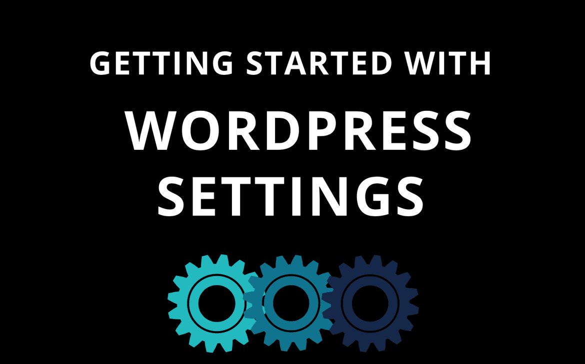 First Things To Do After Installing WordPress Like Pro User