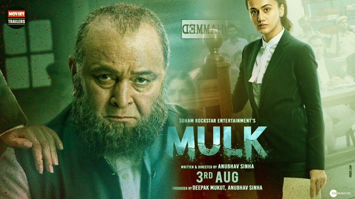 Mulk Movie Dialogues (Complete List) – Rishi Kapoor and Taapsee Pannu