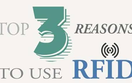 3 REASONS TO USE RFID