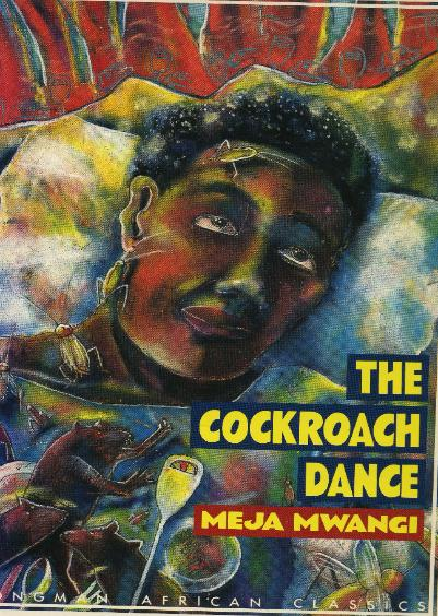 The Cockroach Dance by Meja Mwangi