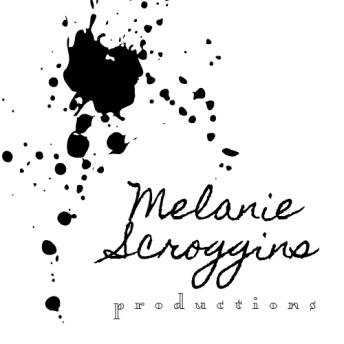 melanie scroggins production