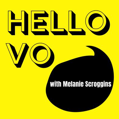 Hello VO Podcast - Melanie Scroggins