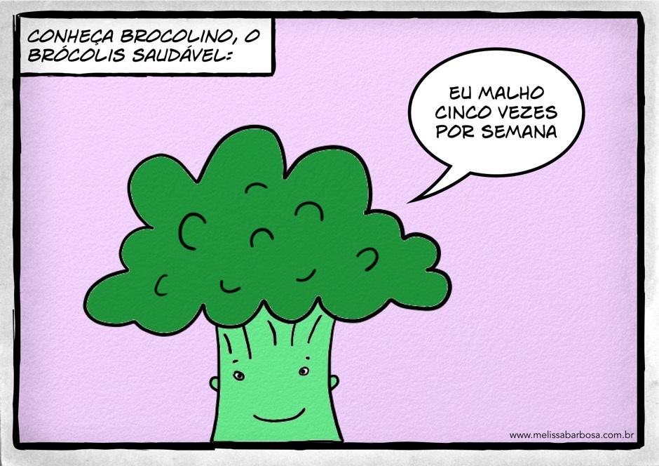 Conheça Brocolino, o brócolis saudável. Eu malho cinco vezes por semana.