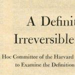 Harvard Report on Brain death