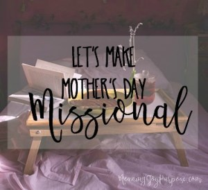 mothers day missional