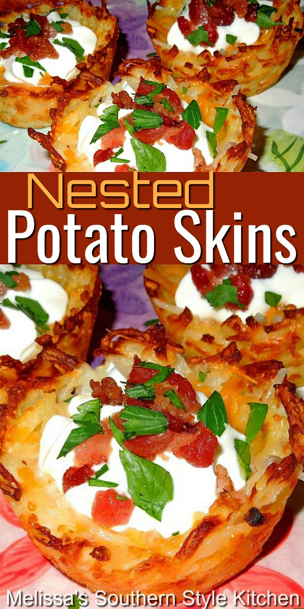 These crispy Nested Potato Skins a.k.a. potato skin nests are always the first appetizer to disappear #potatonests #nestedpotatoskins #potatoskins #appetizers #dinnerideas #sidedishrecipes #potatoes #hashbrowns #southernrecipes #southernfood