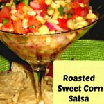 Roasted Sweet Corn Salsa