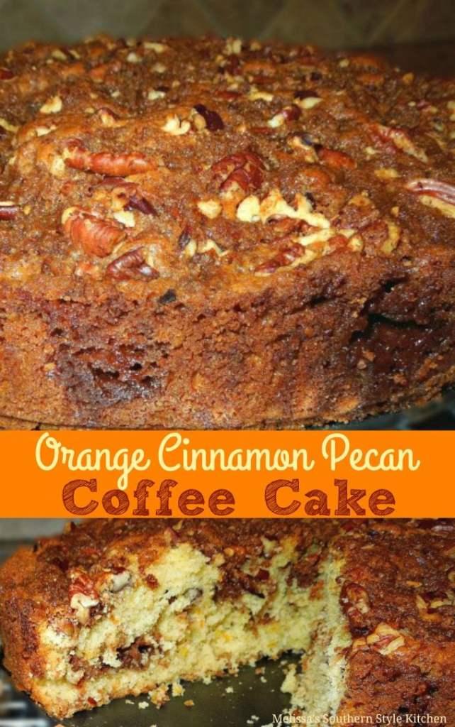Orange Cinnamon Pecan Filled Coffee Cake