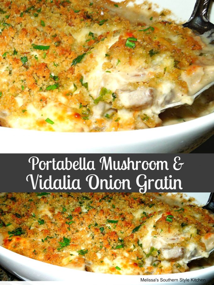 Portabella Mushroom And Vidalia Onion Gratin