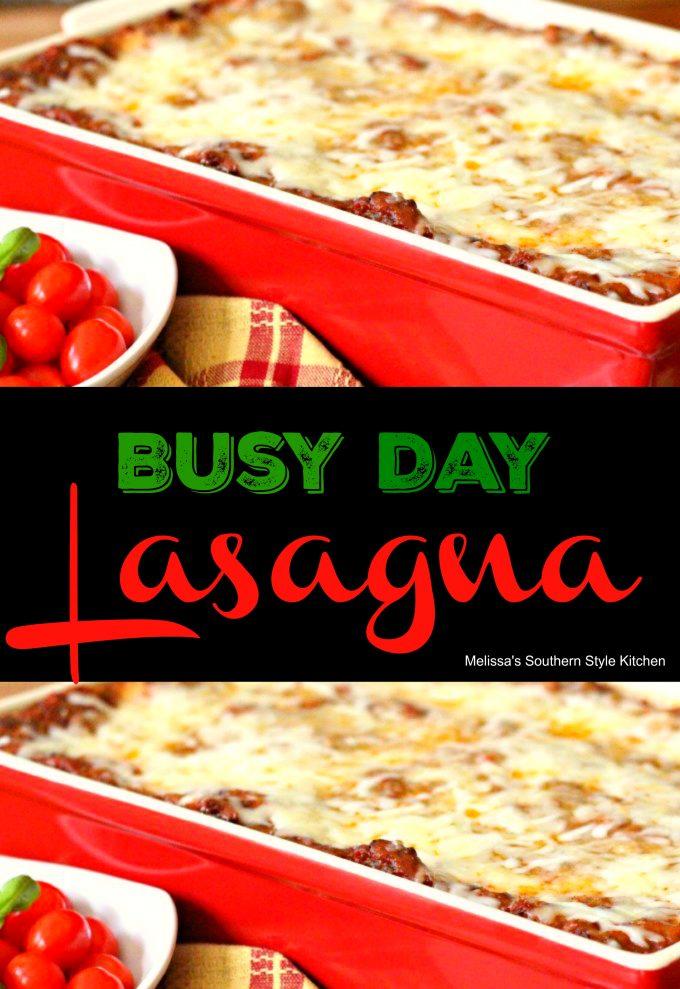 Busy Day Lasagna