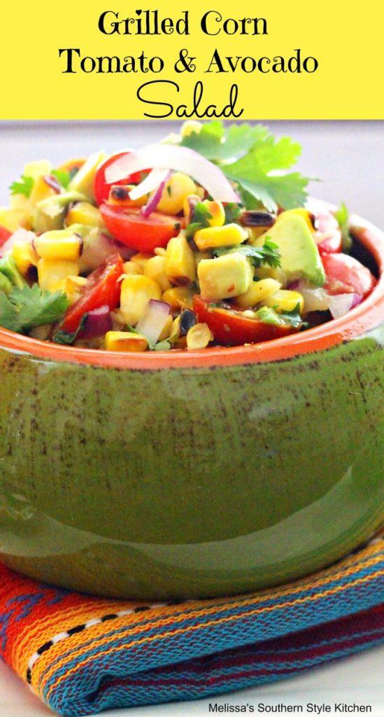 Grilled Corn Tomato And Avocado Salad