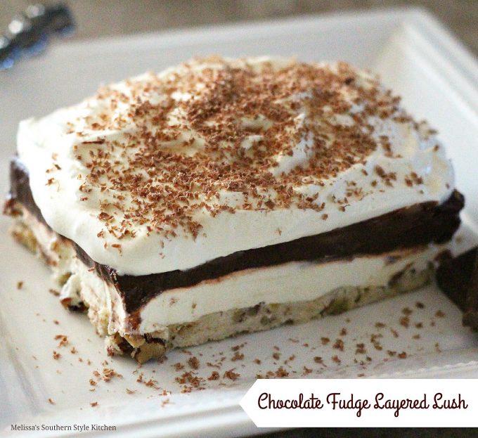 Chocolate Fudge Layered Lush